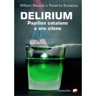 Delirium. Papillon catalano e oro cileno