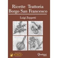 Ricette Trattoria Borgo San Francesco