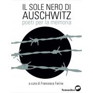 Il sole nero di Auschwitz