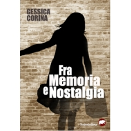 Fra memoria e nostalgia