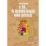 E se... il Regno delle Due Sicilie