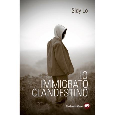 Io, immigrato clandestino