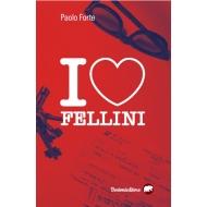 I love Fellini