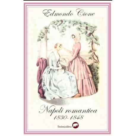 Napoli Romantica 1830-1848