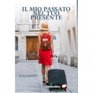 E-book_Il mio passato nel tuo presente