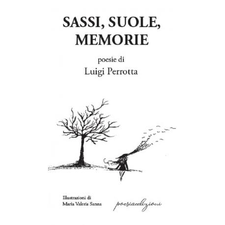 Sassi, suole e memorie