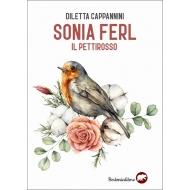 Sonia Ferl. Il pettirosso