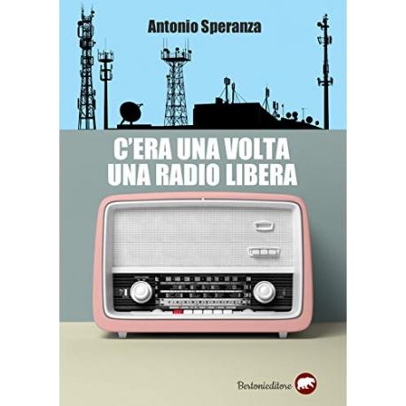 C'era una volta una radio libera