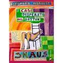 I CASI DISPERATI (IRRISOLTI) DEL DOTTOR SNAUS