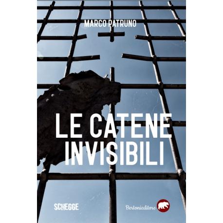 Le catene invisibili