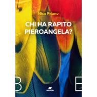 Chi ha rapito Pieroangela?