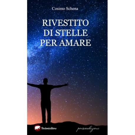 RIVESTITO DI STELLE PER AMARE