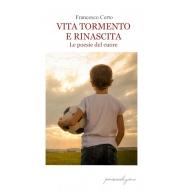 VITA TORMENTO E RINASCITA