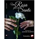 Una Rosa per un Santo